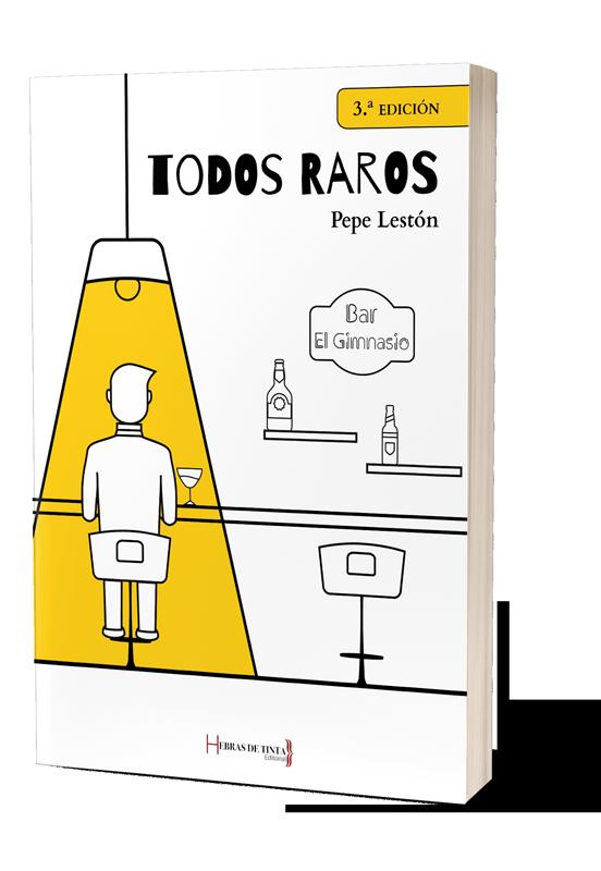Tercera edición de la autopublicación TODOS RAROS. Editorial Hebras de Tinta.