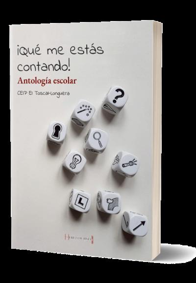 Antología escolar. Editorial de autopublicación Hebras de Tinta