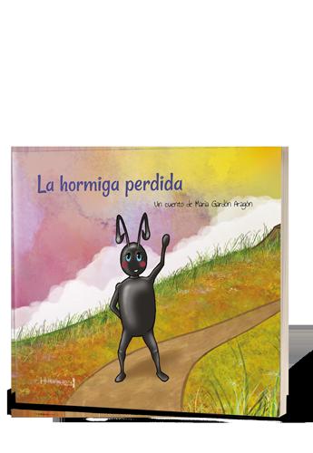 «La hormiga perdida», de María Gardón, llega a la 4ª edición en menos de un año