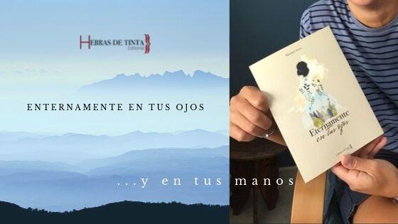 Presentación: ETERNAMENTE EN TUS OJOS. Novela