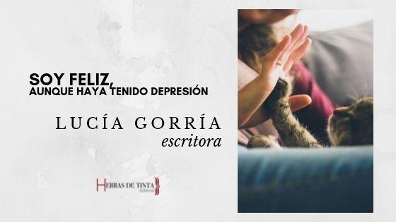 Reflexión sobre la depresión de la escritora Lucía Gorría