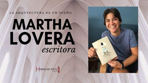 Martha Lovera. La arquitectura de un sueño