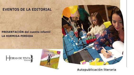 Presentación LA HORMIGA PERDIDA. María gardón Aragón.