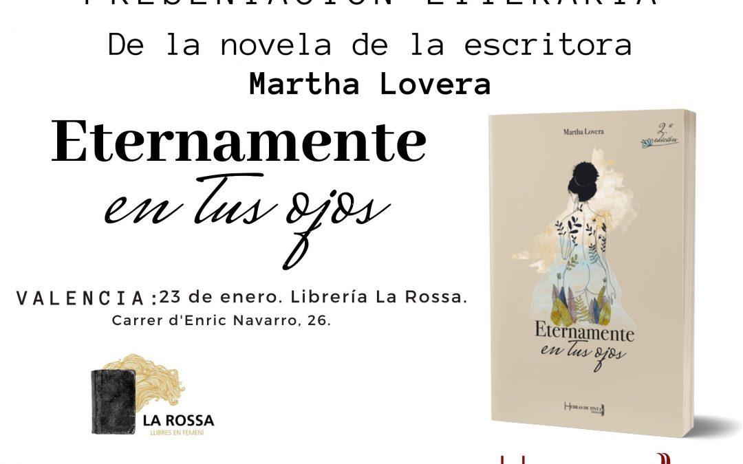 Presentación de «Eternamente en tus ojos» de Martha Lovera en La Rossa de Beniclamet, Valencia