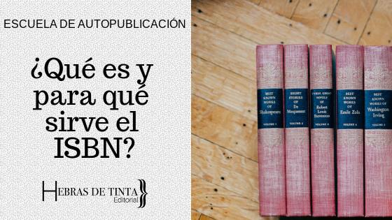 ¿Qué es el ISBN y para qué sirve?