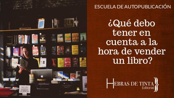 Vender un libro: ¿qué deberías tener en cuenta?