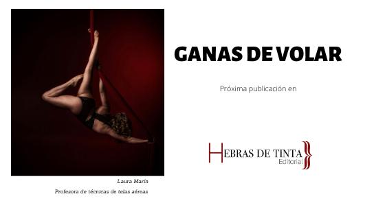 Laura Marín, artista y escritora de «Ganas de volar»
