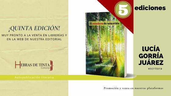«El sendero de una vida», ¡quinta edición!