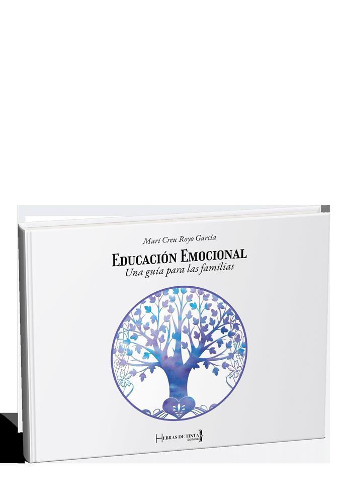 Educación emocional. Guía para las familias