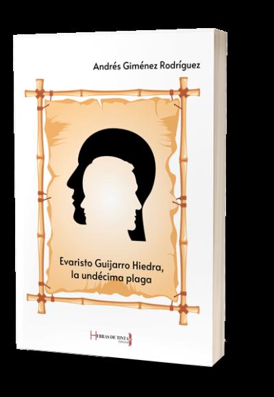 Evaristo Guijarro. Autopublicación Hebras de Tinta editorial