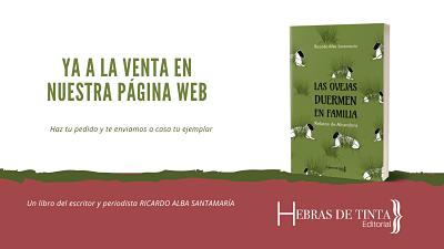 LAS OVEJAS DUERMEN EN FAMILIA. RELATOS DE ALCANDORA, ya a la venta en nuestra web