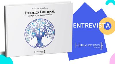 Entrevistamos a nuestro editor acerca de la publicación EDUCACIÓN EMOCIONAL