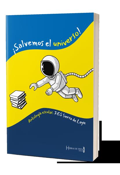 Autopublicación Salvemos el universo. Editorial Hebras de Tinta