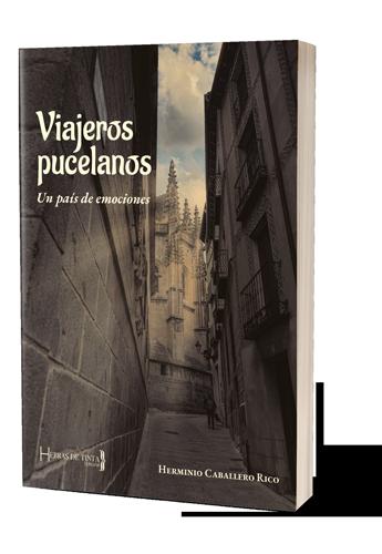 Autopublicado en la editorial Hebras de Tinta. Viajeros pucelanos