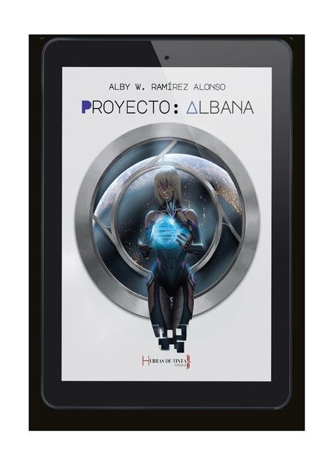 Proyecto: Albana. Autopublicación en Hebras de Tinta