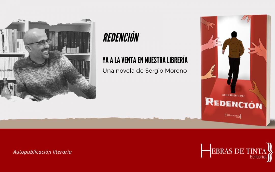 Redención, una novela ya a la venta en nuestra librería