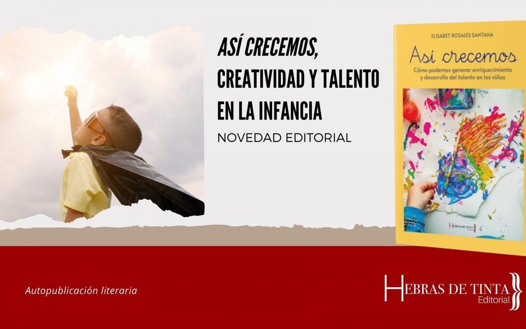 «Así crecemos», desarrollar el talento en la infancia