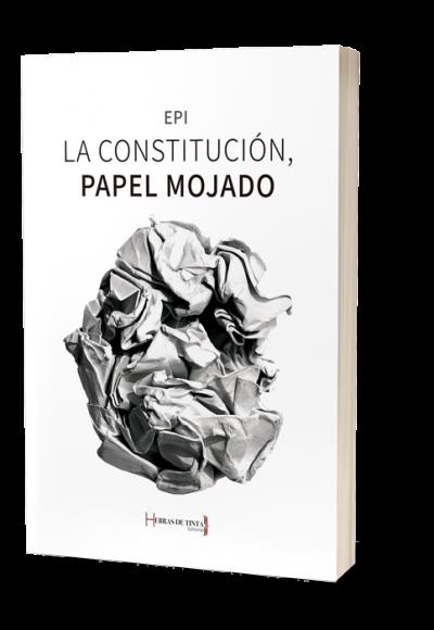 La Constitución española... Autopublicación en la editorial Hebras de Tinta
