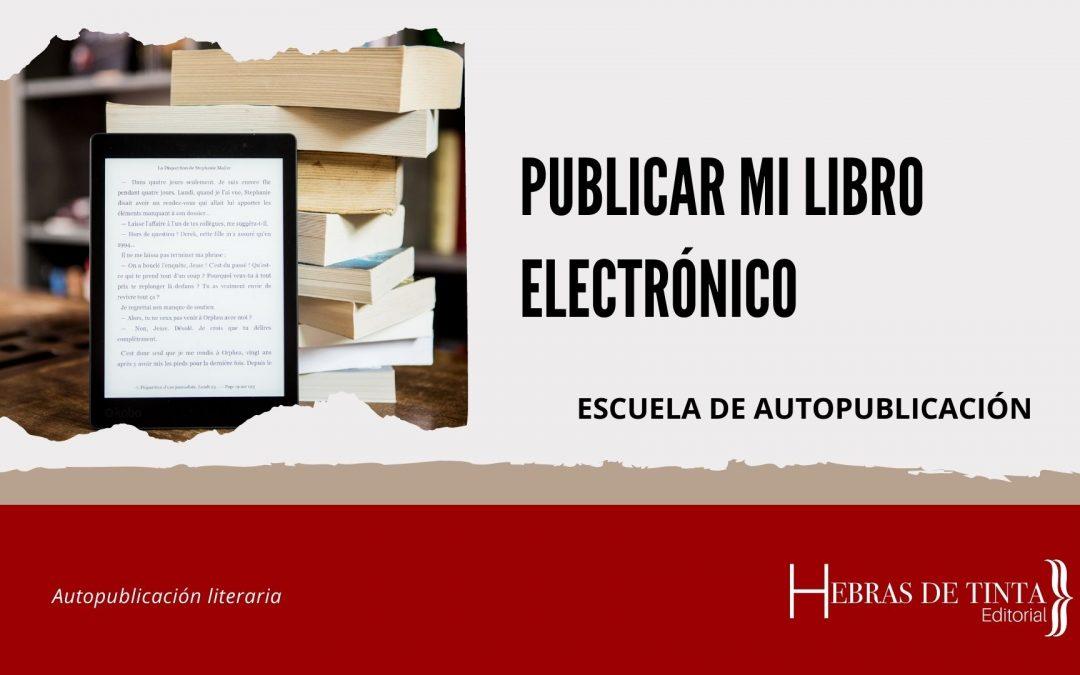 Publicar mi libro electrónico