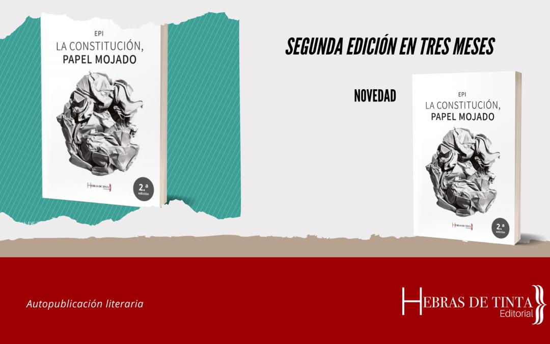 """""""La Constitución, papel mojado"""" ya tiene Segunda Edición"""