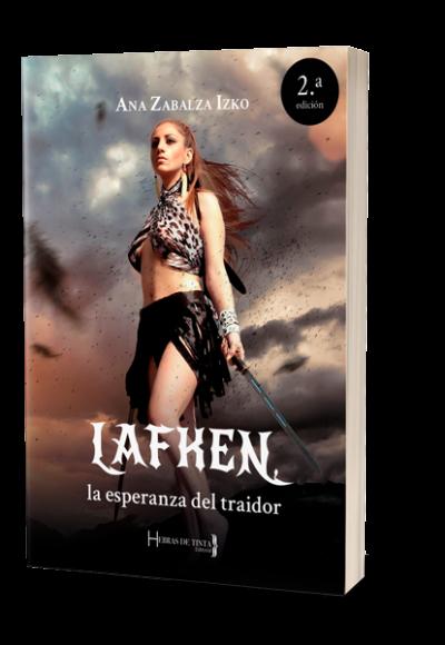 Lafken, la esperanza... Autopublicación Hebras de Tinta
