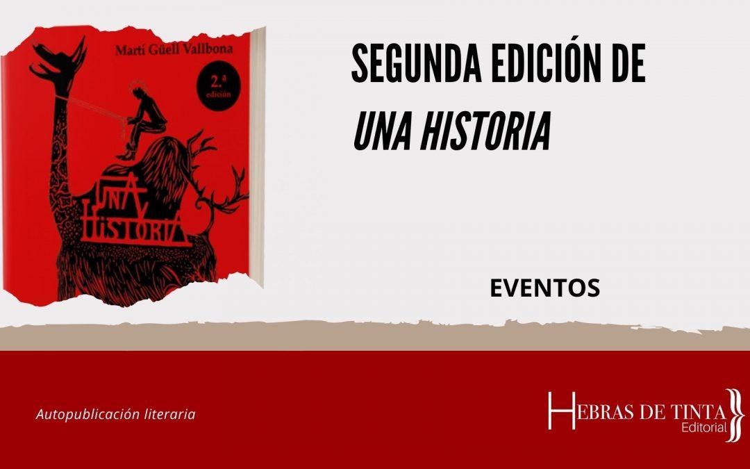 Segunda edición de «Una historia»