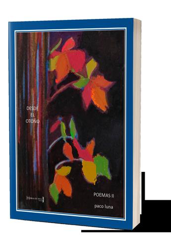 Desde el otoño. Autopublicación Hebras de Tinta