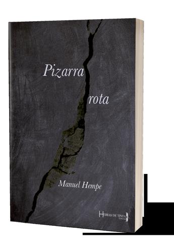 Pizarra rota. Autopublicación Hebras de Tinta
